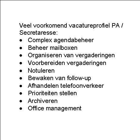 standaard vacaturetekst PA of Secretaresse